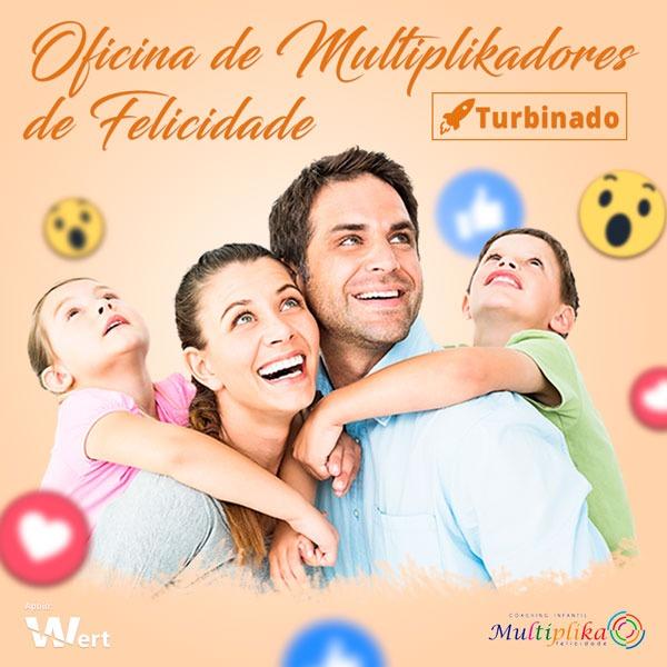 Artes para redes sociais Oficina Multiplika Felicidade